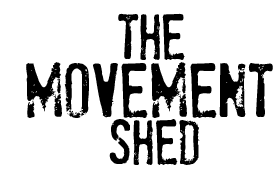 The Movement Shed